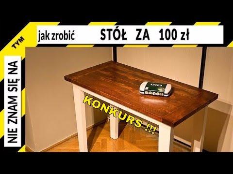 Jak Zrobić Stół Drewniany Za 100zł Z Kantówek I Z Palet