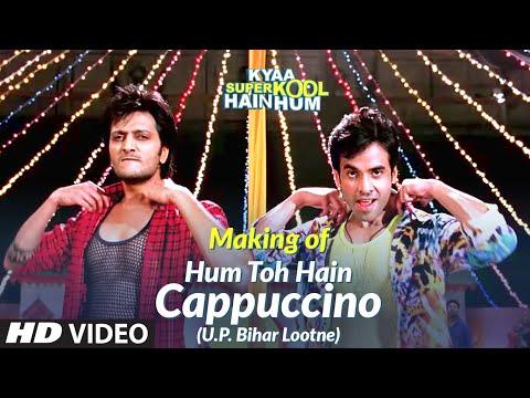 Hum Toh Hain Cappuccino (U.P. Bihar Lootne) Video Song Making...