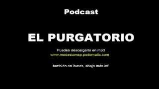 podcast EL PURGATORIO
