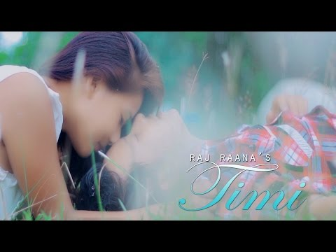 Timi - Raj Raana  | New Nepali Pop Song 2014