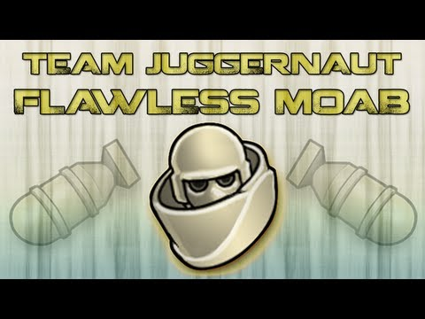 Flawless Team Juggernaut MOAB!