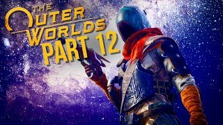 THE OUTER WORLDS Gameplay Walkthrough Part 12 - MINISTER CLARKE (Full Game)
