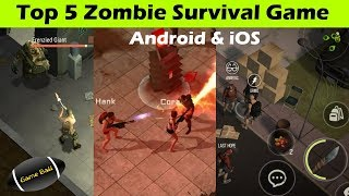Top 5 Zombie Survival Games 2018 for Android & iOS
