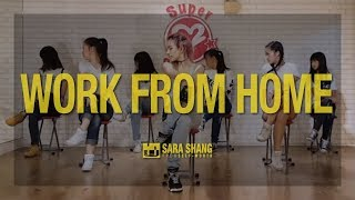 Fifth Harmony Work from Home ft Ty Dolla ign Dance Choreography by Sara Shang