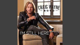 Craig Wayne Boyd I'm Still Here