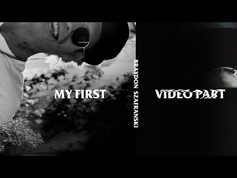 Braydon Szafranski - My First Video Part