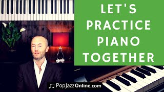 Let's Practice Piano Together - LIVE 🎹😃