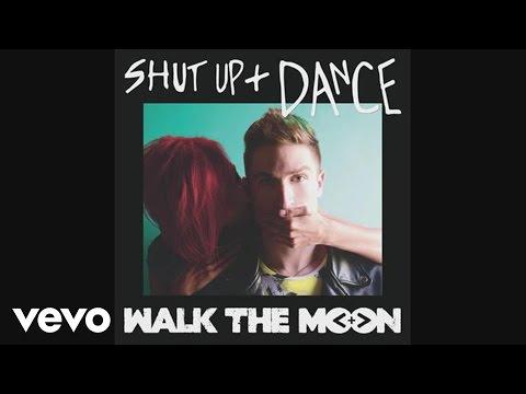 Walk The Moon - Shut Up And Dance (audio) video