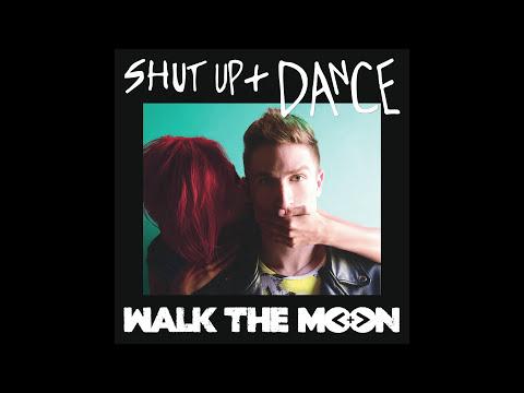 WALK THE MOON - Shut Up and Dance (Audio)