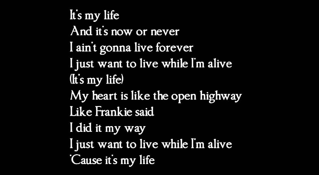 it s my life lyrics: