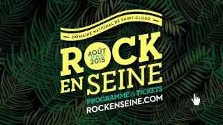 Video Rock en Seine 2015 - Premiers