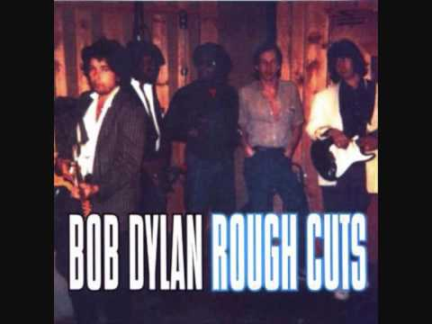 Bob Dylan - Someones Got A Hold Of My Heart