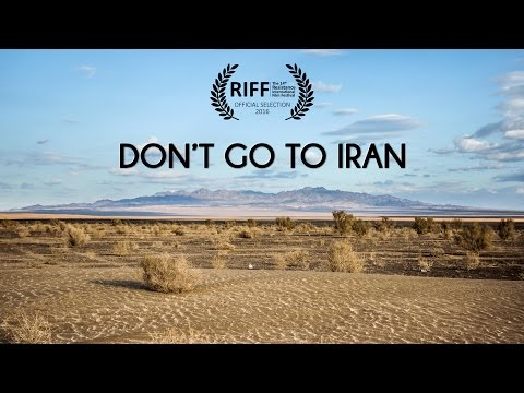 Don't go to Iran - Travel film by Tolt