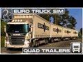 QUAD Trailers - My CRAZIEST Haul Yet! (Euro Truck Simulator 2)