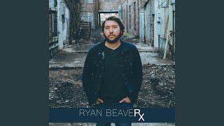 Ryan Beaver When This World Ends