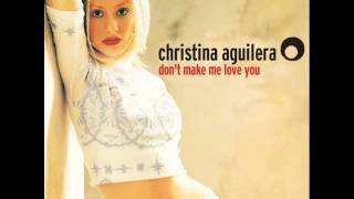Watch Christina Aguilera Dont Make Me Love You video