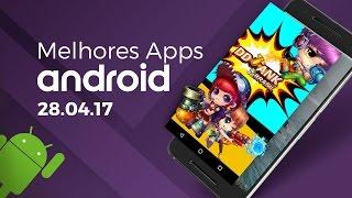 Melhores apps para Android: (28/04/2017)