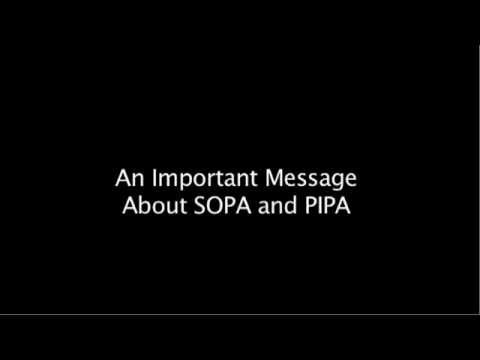 An Important Message Regarding SOPA, PIPA, and Internet Censorship