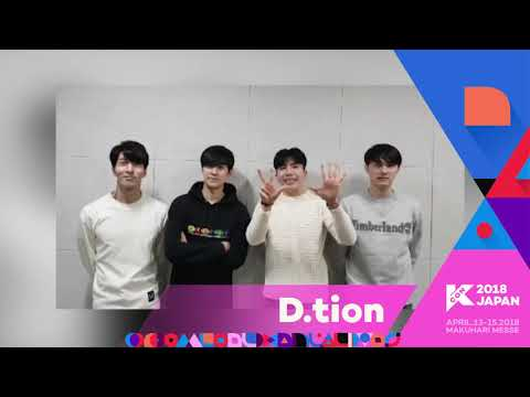 『KCON 2018 JAPAN』Message From D.tion