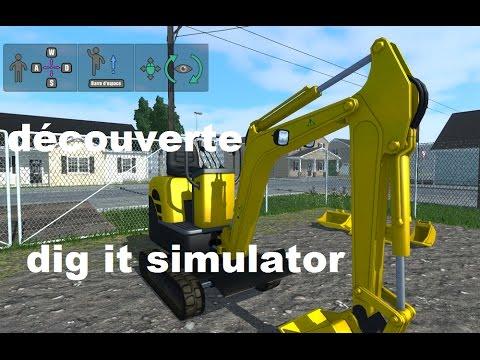 Découverte de DIG IT simulator jeux TP - YouTube