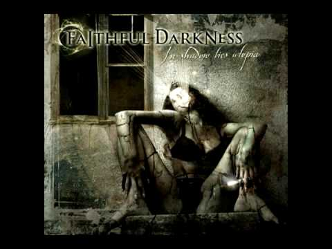 Faithful Darkness - Pure Silence