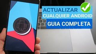 Como Actualizar Cualquier Android a 8.1 Oreo | Instalar Ultima Actualización