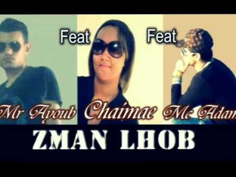 Zman Lhob - Costo Adam Et Miss Chaimae (Grp Lhbayeb) Feat  Ft Mr Ayoub