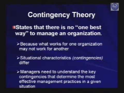 contingency theories in management Contingency theories of management accounting have become a current vogue but have produced few significant new results by surveying the.