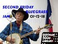 """Second Friday Acoustic Bluegrass Jam,"" 01 12 18, Quitman, TX public Library"