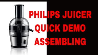 Philips Viva Quick Clean HR1863 Juicer Quick DEMO & ASSEMBLING