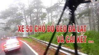 Xe 50 chổ đổ dốc đèo Đà Lạt trời mưa, sương mù... và tai nạn.