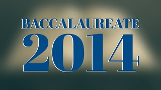 Elim Bible Institute Baccalaureate 2014 - Full Service