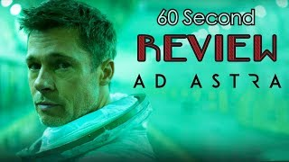 Ad Astra 60 Second Review (NO Spoilers) | CinemaWins