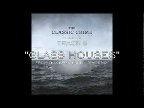 The Classic Crime - Glass Houses