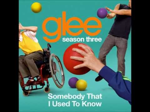 Somebody I Used To Know - Glee Cast (Download + Lyrics)