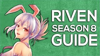 RIVEN TOP 10 TIPS FOR CARRYING IN SEASON 8