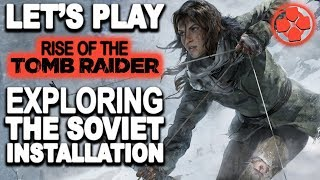 Rise of the Tomb Raider 🔴 Let's Play Ep3. The Siberian Wilderness | Xbox One X 1080p 60fps