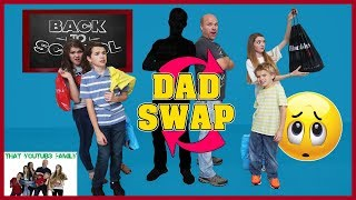MYSTERY DAD SWAP!  Back To School Shopping Challenge / That YouTub3 Family