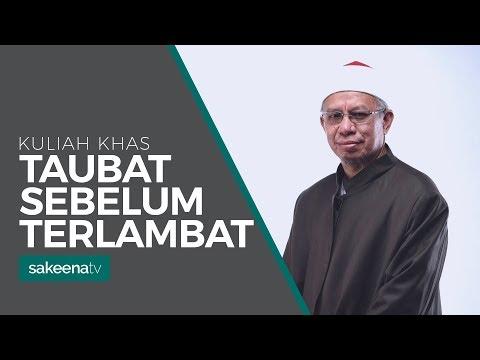 Taubat, Sebelum Terlambat - SS Datuk Dr Zulkifli Mohamad Al-Bakri