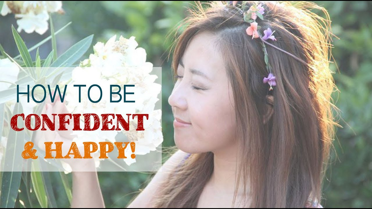 How to be happy and confident always quote