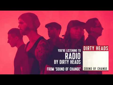 Dirty Heads - Radio