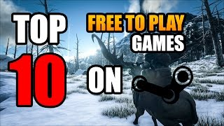 TOP 10 Free to Play Games on PC/STEAM! | MAY 2018 | FREE Games MAC/LINUX/PC | BEST FREE GAMES