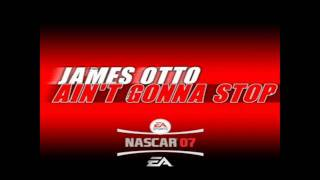 Watch James Otto Aint Gonna Stop video