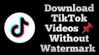 Download TikTok Videos Without Watermark 🔥