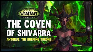 Coven of Shivarra - Antorus, the Burning Throne - 7.3 PTR - FATBOSS