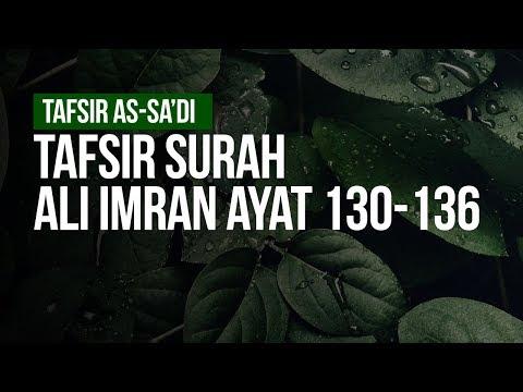Tafsir Surah Ali Imran ayat 130-136 - Ustadz Ahmad Zainuddin Al Banjary
