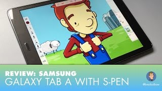 Drawing on the Samsung Galaxy Tab A with S pen - A Review