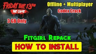 How to Install Friday The 13th Game Fitgirl Repack | Cracked By Codex