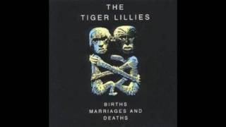 Watch Tiger Lillies Prison House Blues video