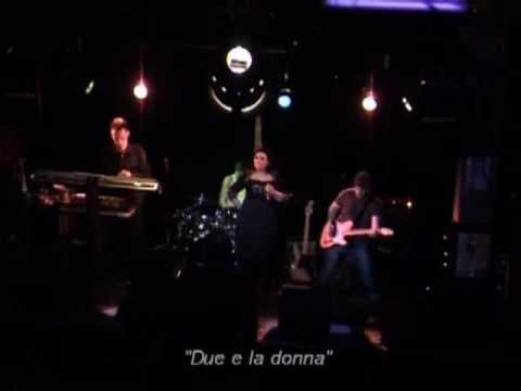Due e la Donna - Live at B58